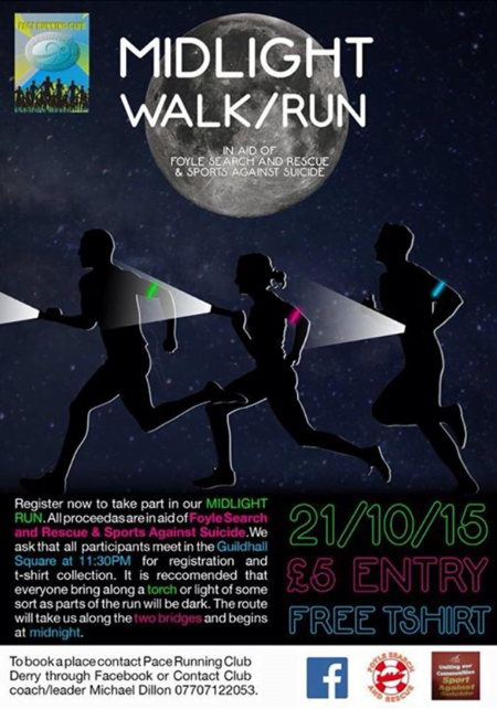Midlight Walk / Run - In aid of Foyle Search and Rescue & Sports Against Suicide
