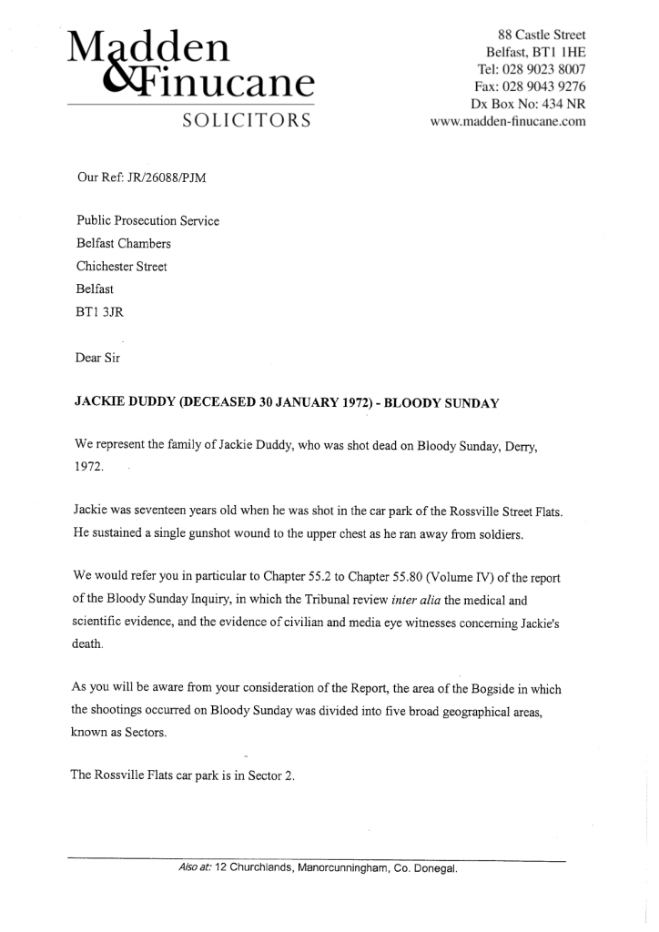 Madden & Finucane submission to the Public Prosecution Service on why it must prosecute Private R of the Mortar Platoon, Support Company, 1 Para for murder of Jackie Duddy on Bloody Sunday